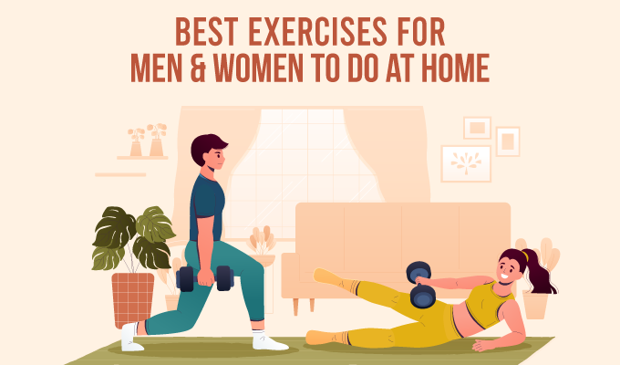 Best Exercises for Men and Women To Do at Home