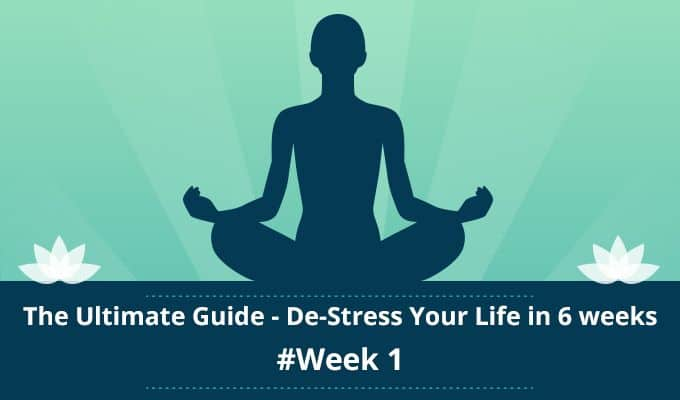 Guide-to-De-Stress-Your-Life-in-6-weeks