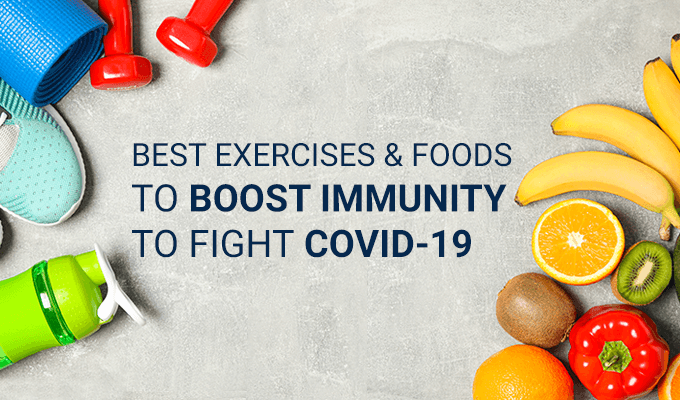 Best Exercises and Foods To Boost Immunity